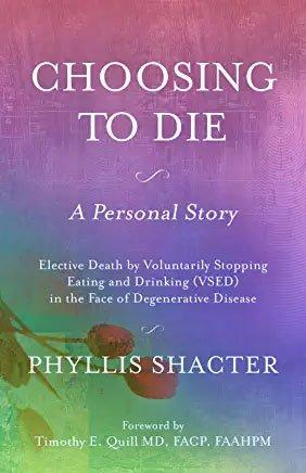 Choosing to Die by Phyllis Shacter